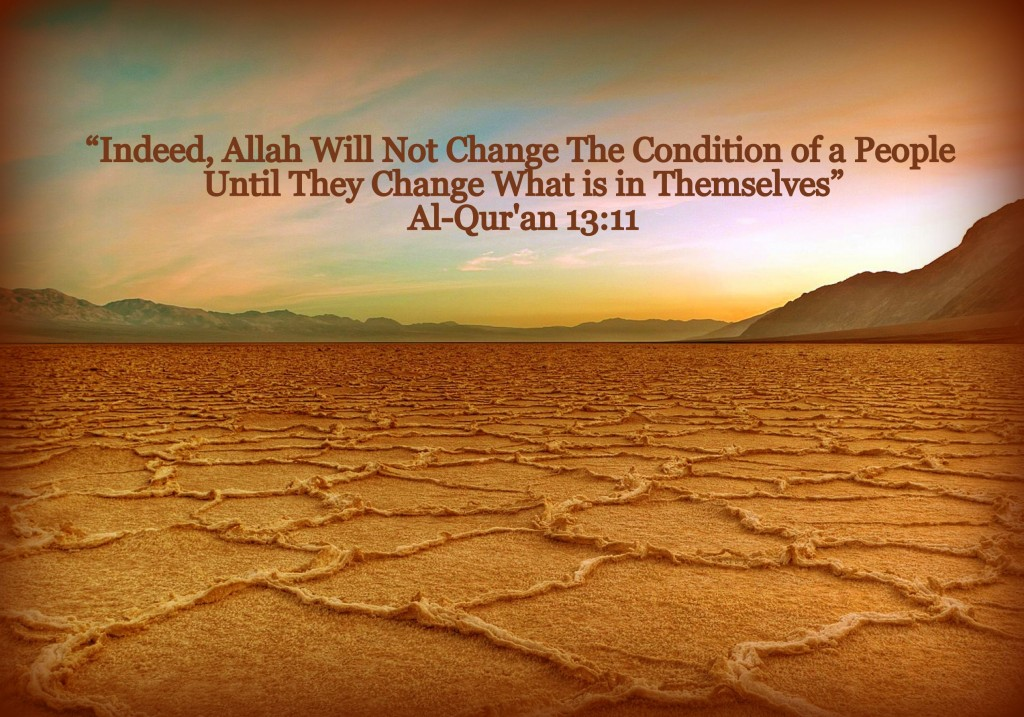 Dried out land with verse from Quran about changing one's condition