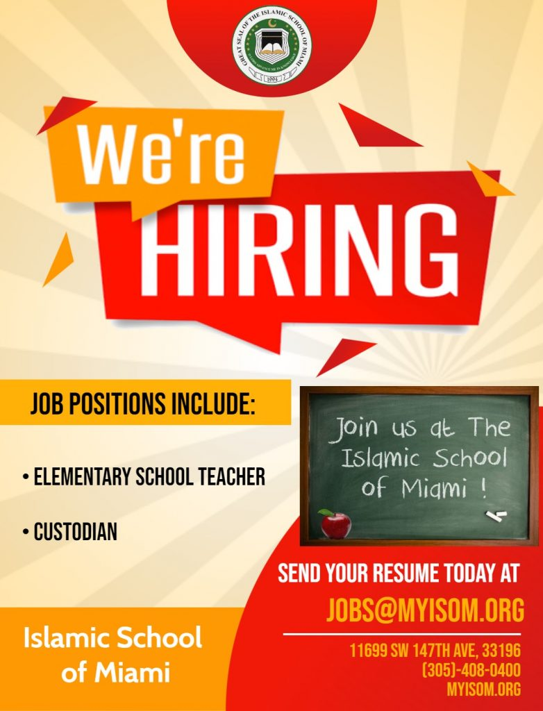 Islamic School of Miami Looking for Elementary School Teacher and Custodian
