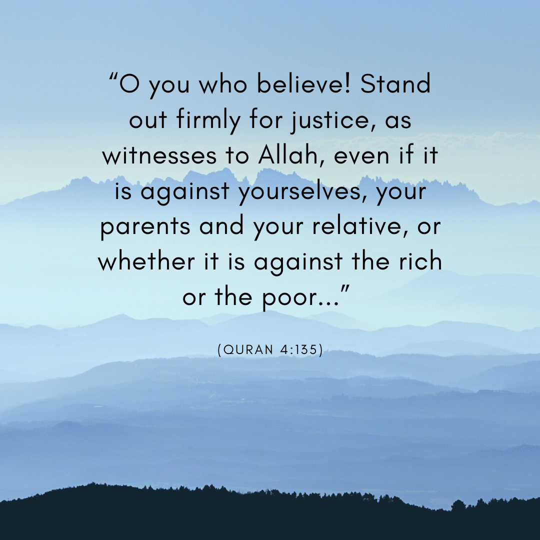 Quote from Quran, 4:135, about standing for justice set against mountain background
