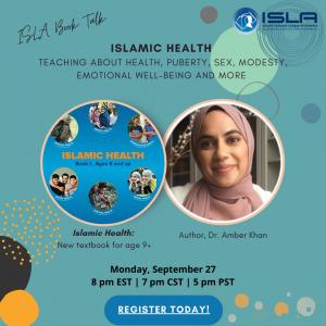 Book Talk - Islamic Health by Dr. Amber Khan
